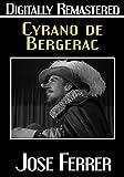 Cyrano de Bergerac – Digitally Remastered