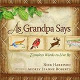 As Grandpa Says, Nick Harrison, 0736938494