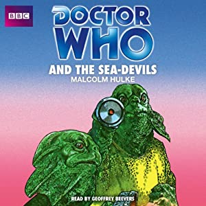 Doctor Who and the Sea-Devils Audiobook
