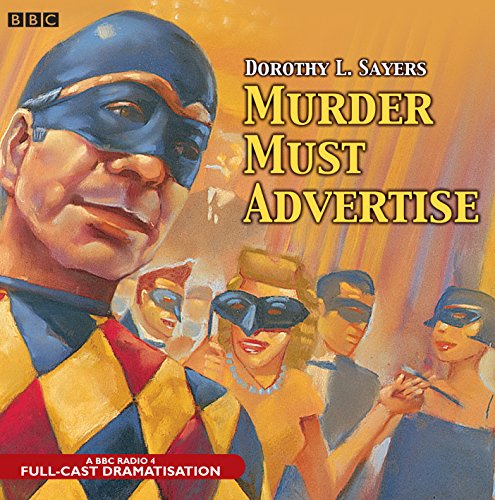 Murder Must Advertise: A BBC Radio 4 Full-Cast Production (BBC Audio Crime) by Brand: AudioGO Ltd.