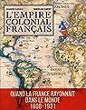 L'Empire colonial français par Cadet