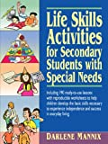 Life Skills Activities for Secondary Students with Special Needs, Darlene Mannix, 0787966207