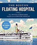 The Boston Floating Hospital, Lucie Prinz and Jacoba van Schaik, 1934598151