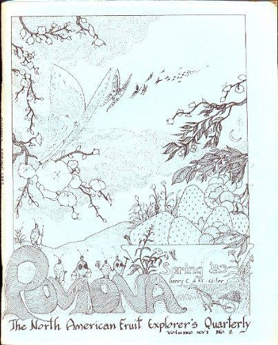 POMONA [Spring 1983, Vol. XVI, No. 2] (Pomona, Journal of the North American Fruit Explorers (NAFEX), Volume XXI) (Garden Pomonas)