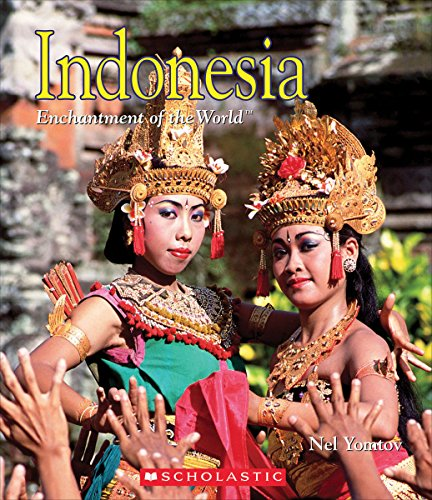 Indonesia (Enchantment of the World, Second Series)