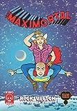 Boy Maximortal #1 (The King Hell Heroica) (Volume 2)