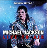 Michael Jackson: Live to Air-Previously Unreleased Live Broadcast (Audio CD)