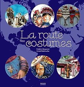 """Afficher """"La Route des costumes"""""""