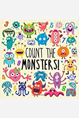 Count the Monsters!: A Fun Picture Puzzle Book for 2-5 Year Olds Paperback