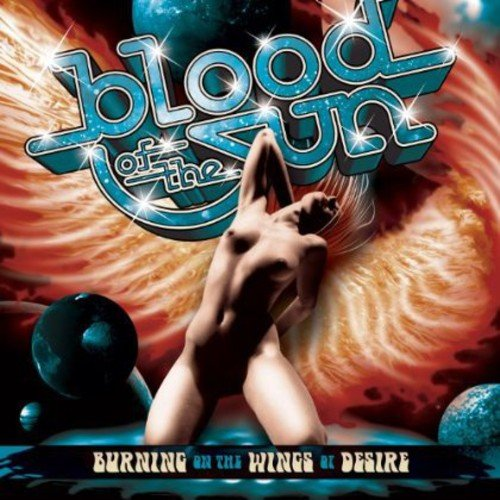 CD : Blood of the Sun - Burning On The Wings Of Desire (CD)