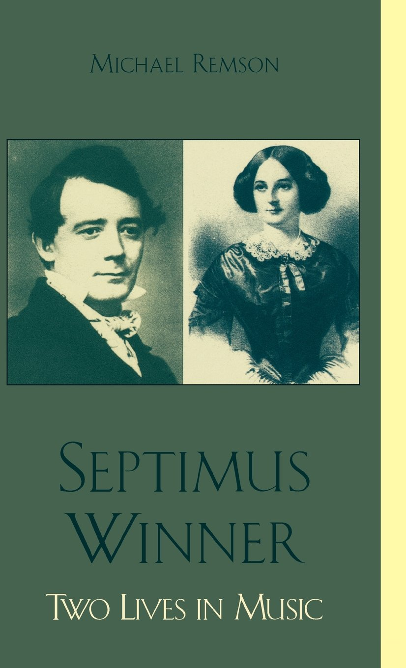 Read Online Septimus Winner: Two Lives in Music pdf