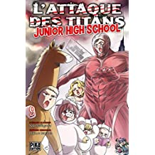 L'Attaque des Titans - Junior High School T09 (French Edition)
