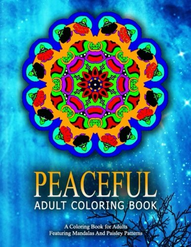 PEACEFUL ADULT COLORING BOOK - Vol.13: Relaxation Coloring Books For Adults (Volume 13)