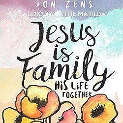 Jesus Is Family