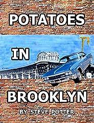 Potatoes in Brooklyn