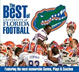 The Best of University of Florida Football, Whitman Publishing, LLC Staff, 079483048X