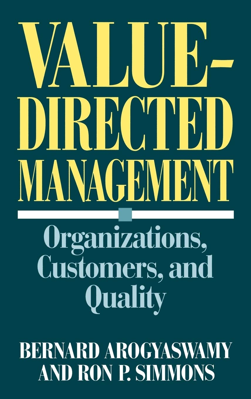 Value-Directed Management: Organizations, Customers, and ...