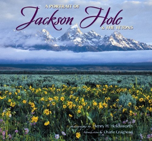 Portrait of Jackson Hole & the Tetons