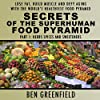 Secrets of the Superhuman Food Pyramid, Part 1: Herbs, Spices and Sweeteners