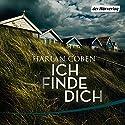 Ich finde dich Hörbuch von Harlan Coben Gesprochen von: Detlef Bierstedt