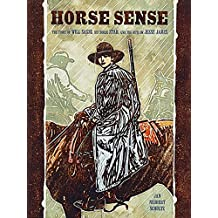 Horse Sense: The Story of Will Sasse, His Horse Star, and the (Adventures in Time)