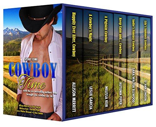 Cowboy Time (Cowboy Up Book 4) by [Merritt, Allison, Garcia, Leslie P., Keir, Melissa, Piper, Autumn, Ellwood, Sara Walter, Lindun, D'Ann]