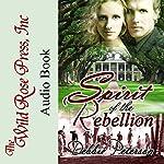 Spirit of the Rebellion | Debbie Peterson