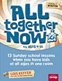 All Together Now for Ages 4-12