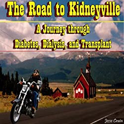 The Road to Kidneyville