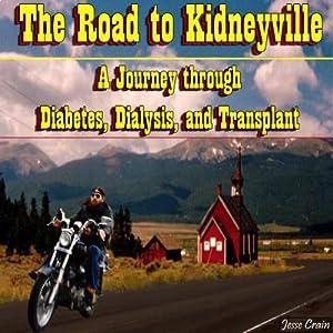 The Road to Kidneyville Audiobook