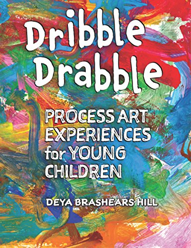 Book Cover: Dribble Drabble: Process Art Experiences for Young Children