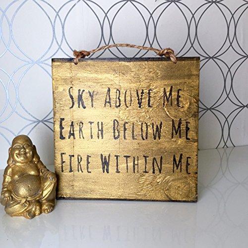 (Ruskin352 Sky Above Me Earth Below Me Fire Within Me Wood Sign Yoga Decor Bohemian Decor Gypsy Dcor Bohemian Wall Art Hippie Decor Gold )