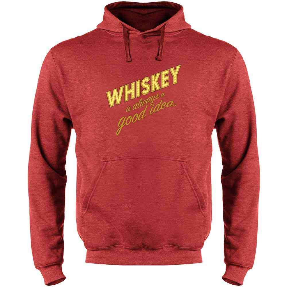 Whiskey is Always A Good Idea Funny Drinking Mens Fleece Hoodie Sweatshirt