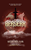 Berserk: The Dragon Seed Series: Book One of Four (English Edition)