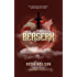 Berserk: The Dragon Seed Series: Book One of Four
