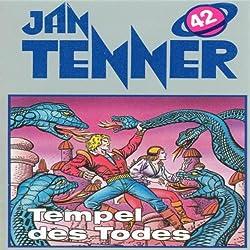 Tempel des Todes (Jan Tenner Classics 42)
