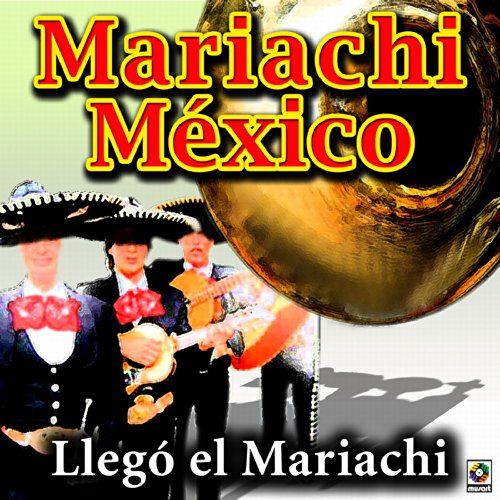 Varios Artistas Stream or buy for $8.99 · Llego El Mariachi