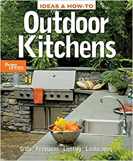ideas how to outdoor kitchens better homes and gardens better homes and gardens home better homes and gardens 0014005235435 amazoncom books - Better Homes And Gardens Kitchen Ideas