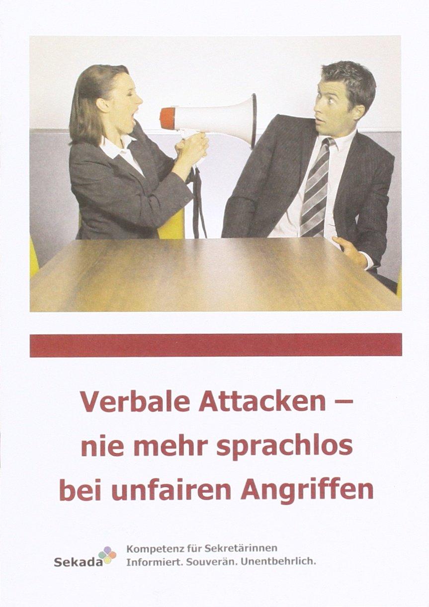 Verbale Attacken - nie mehr sprachlos bei unfairen Angriffen