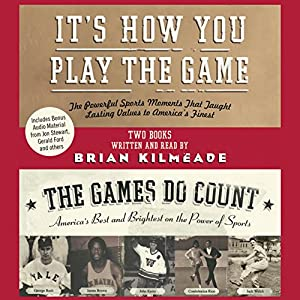 It's How You Play the Game and the Games Do Count Audiobook