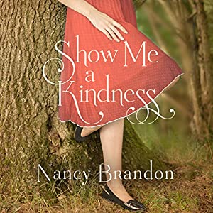 Show Me a Kindness Audiobook