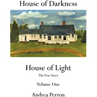 House of Darkness House of Light: The True Story Volume One: 1