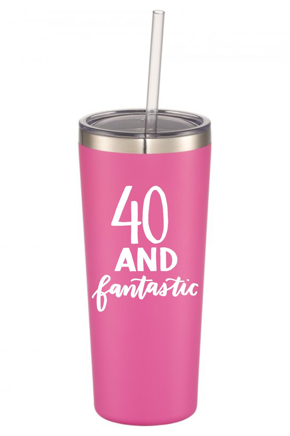 40 and Fantastic | 22 oz Stainless Steel Insulated Tumbler with Lid and Straw | 40th Birthday Gift | Christmas