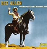 Cowboy Under The Western Sky [ORIGINAL RECORDINGS REMASTERED]