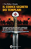 Il codice segreto dei Templari (eNewton Saggistica)