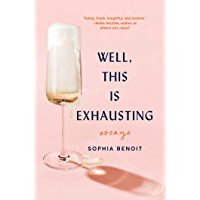 Well, This Is Exhausting: Essays (English Edition)