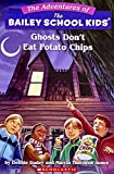 img - for Ghosts Don't Eat Potato Chips (Bailey School Kids #5) book / textbook / text book