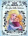 La Reine des Neiges : mes plus belles histoires par Disney