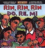 Rin, Rin, Rin - Do, Re, Mi, Jose-Luis Orozco, 043975531X