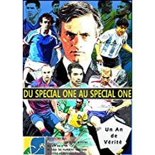 Football ID : Du Special One au Special One (French Edition)